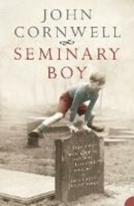 Ebook in inglese Seminary Boy Cornwell, John