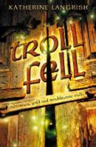 Ebook in inglese Troll Fell Langrish, Katherine