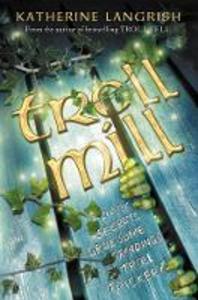 Ebook in inglese Troll Mill Langrish, Katherine
