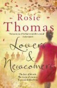 Lovers and Newcomers - Rosie Thomas - cover