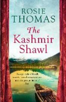 The Kashmir Shawl - Rosie Thomas - cover