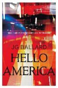 Hello America - J. G. Ballard - cover