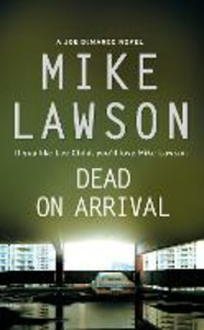 Ebook in inglese Dead on Arrival Lawson, Mike
