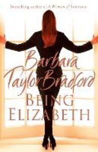 Ebook in inglese Being Elizabeth Bradford, Barbara Taylor