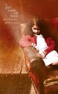 Ebook in inglese Girl Made of Dust Abi-Ezzi, Nathalie