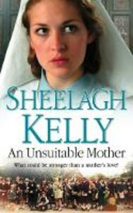 Ebook in inglese Unsuitable Mother Kelly, Sheelagh