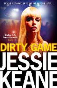 Ebook in inglese Dirty Game Keane, Jessie