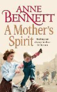 Foto Cover di Mother's Spirit, Ebook inglese di Anne Bennett, edito da HarperCollins Publishers