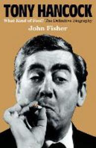 Ebook in inglese Tony Hancock: The Definitive Biography Fisher, John