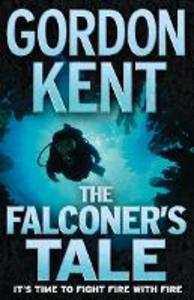 Ebook in inglese Falconer's Tale Kent, Gordon