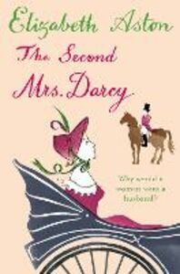 Ebook in inglese Second Mrs Darcy Aston, Elizabeth
