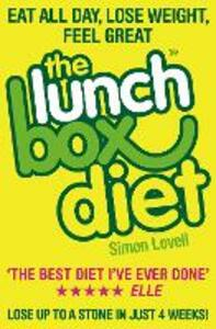 The Lunch Box Diet: Eat All Day, Lose Weight, Feel Great. Lose Up to a Stone in 4 Weeks. - Simon Lovell - cover