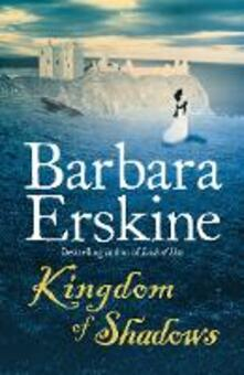 Kingdom of Shadows - Barbara Erskine - cover