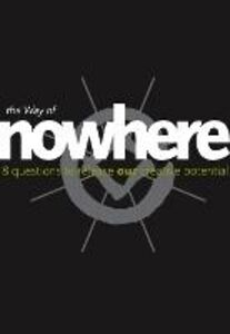 Ebook in inglese Way of Nowhere: Eight Questions to Release Our Creative Potential Turner, Nic , Udall, Nick