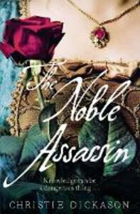The Noble Assassin - Christie Dickason - cover