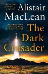 Ebook in inglese Dark Crusader MacLean, Alistair