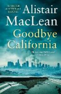Ebook in inglese Goodbye California MacLean, Alistair