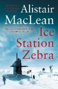 Ebook in inglese Ice Station Zebra MacLean, Alistair