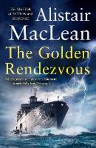 Ebook in inglese Golden Rendezvous MacLean, Alistair