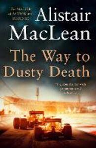 Ebook in inglese Way to Dusty Death MacLean, Alistair