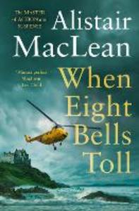 Ebook in inglese When Eight Bells Toll MacLean, Alistair