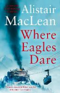 Ebook in inglese Where Eagles Dare MacLean, Alistair