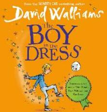 The Boy in the Dress - David Walliams - cover