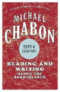 Maps and Legends - Michael Chabon - cover