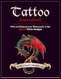 Tattoo Sourcebook: Pick and Choose from Thousands of the Hottest Tattoo Designs - TattooFinder.com - cover