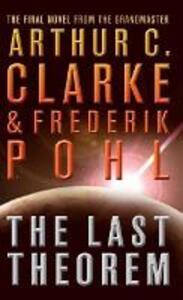 The Last Theorem - Arthur C. Clarke,Frederik Pohl - cover