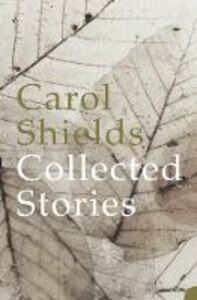 Ebook in inglese Collected Stories Shields, Carol