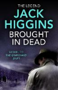 Ebook in inglese Brought in Dead Higgins, Jack