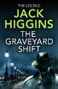 Ebook in inglese Graveyard Shift Higgins, Jack