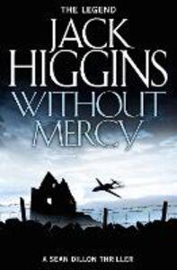 Foto Cover di Without Mercy (Sean Dillon Series, Book 13), Ebook inglese di  edito da HarperCollins Publishers