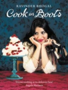 Cook in Boots - Ravinder Bhogal - cover