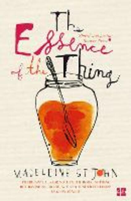 The Essence of the Thing - Madeleine St. John - cover