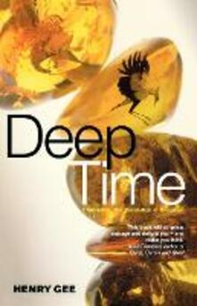 Deep Time: Cladistics, the Revolution in Evolution - Henry Gee - cover