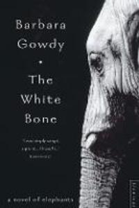 The White Bone - Barbara Gowdy - cover