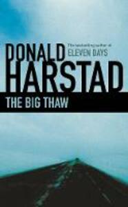 The Big Thaw - Donald Harstad - cover