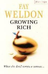 Growing Rich - Fay Weldon - cover