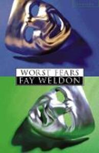 Worst Fears - Fay Weldon - cover
