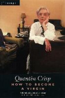 How to Become a Virgin - Quentin Crisp - cover