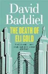 Ebook in inglese Death of Eli Gold Baddiel, David