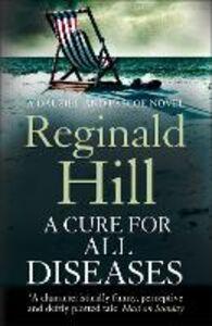 Foto Cover di Cure for All Diseases (Dalziel & Pascoe, Book 21), Ebook inglese di Reginald Hill, edito da HarperCollins Publishers