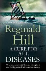 Ebook in inglese Cure for All Diseases (Dalziel & Pascoe, Book 21) Hill, Reginald