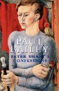 Peter Smart's Confessions - Paul Bailey - cover