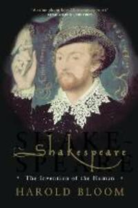 Shakespeare: The Invention of the Human - Harold Bloom - cover