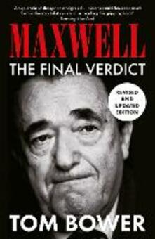 Maxwell: The Final Verdict - Tom Bower - cover