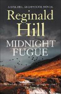 Ebook in inglese Midnight Fugue (Dalziel & Pascoe, Book 22) Hill, Reginald