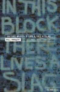 In This Block There Lives a Slag...: And Other Yorkshire Fables - Bill Broady - cover